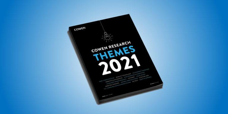 Cowen Research Themes 2021 Handbook